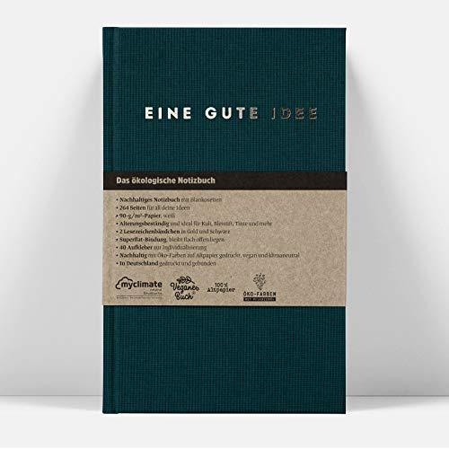 Eine gute Idee | A5 Hardcover Notizbuch mit Blanko Seiten | Klimaneutral und vegan produziert (Petrol)