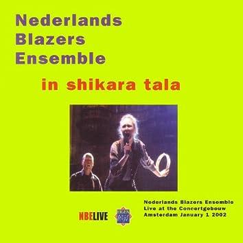 Live at the concertgebouw 2002 ;In Shikara Tala