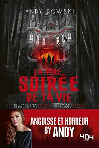 La pire soirée de ta vie (French Edition)