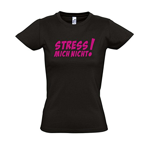 Damen T-Shirt - STRESS MICH NICHT! FUN KULT SHIRT S-XXL , Deep black - pink , M