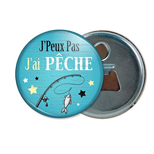 Décapsuleur Aimanté Magnet J'Peux Pas J'Ai Peche Canne à Pêche - Humour Excuse Idée Cadeau Ouvre Bouteille Refrigerateur