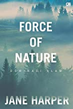 Dominasi Alam: Force of Nature (Indonesian Edition)