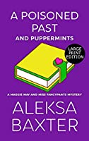 A Poisoned Past and Puppermints (A Maggie May and Miss Fancypants Mystery)