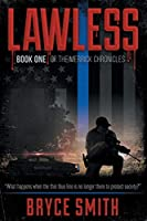 Lawless: Book One of The Merrick Chronicles
