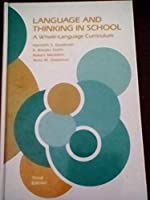 Language and Thinking in School: A Whole-Language Curriculum