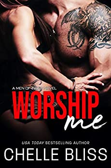 Worship Me (Men of Inked Book 7) by [Chelle Bliss]