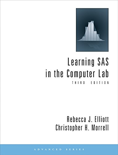 Learning SAS in the Computer Lab (Advanced (Cengage...