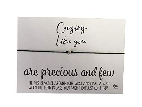 Dios Designs Simple Wish Bracelet - Cousins Like You are...