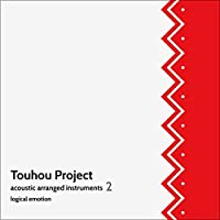 Touhou Project acoustic arranged instruments 2[東方Project]