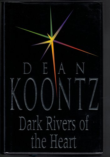 Dark Rivers of the Heart 0747209626 Book Cover