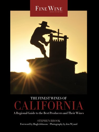 Image of The Finest Wines of California: A Regional Guide to the Best Producers and Their Wines (Volume 4) (The World's Finest Wines)
