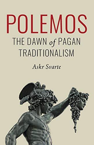 Polemos: The Dawn of Pagan Traditionalism