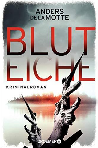 Bluteiche: Kriminalroman