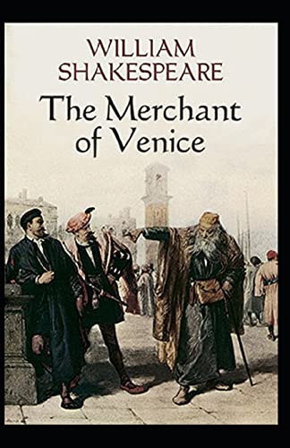 The Merchant of Venice: William Shakespeare (Shakespearean Comedy) [Annotated]
