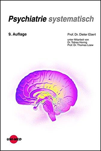 Psychiatrie systematisch (Klinische Lehrbuchreihe)