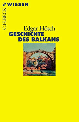 Geschichte des Balkans (Beck\'sche Reihe 2356)
