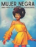 Mujer negra: libro para colorear para adolescentes: Libro para colorear mujer afro adolescente inspirador