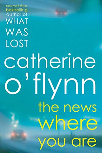 Image of The News Where You Are: A Novel