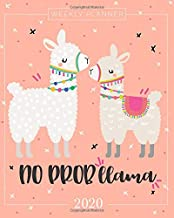 2020 Planner Weekly and Monthly: Jan 1, 2020 to Dec 31, 2020: Weekly & Monthly Planner + Calendar Views | Inspirational Quotes and No Probllama Llama ... through December 2020 (2020 Planner Series)