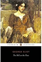 BY Eliot, George ( Author ) [{ The Mill on the Floss (Penguin Classics) By Eliot, George ( Author ) Apr - 29- 2003 ( Paper...