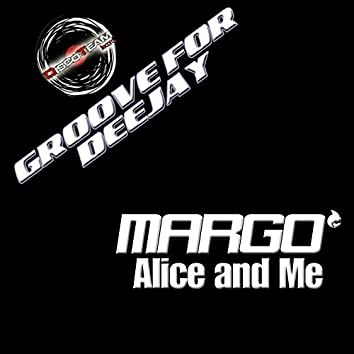Alice and Me (Groove for Deejay)
