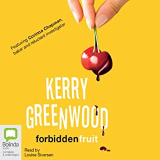 Forbidden Fruit     Corinna Chapman Mysteries, Book 5              By:                                                                                                                                 Kerry Greenwood                               Narrated by:                                                                                                                                 Louise Siversen                      Length: 8 hrs and 39 mins     22 ratings     Overall 4.8