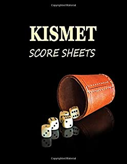 Kismet Score Sheets: Dice Cup Blank form score sheet notebook for the dice game Kismet.