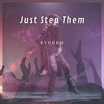Just Step Them