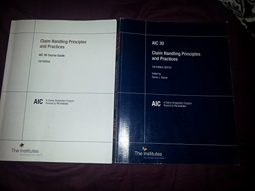 Claims Handling Principles and Practices (AIC 30)
