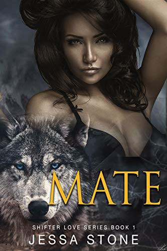 MATE: Shifter Love Book 1