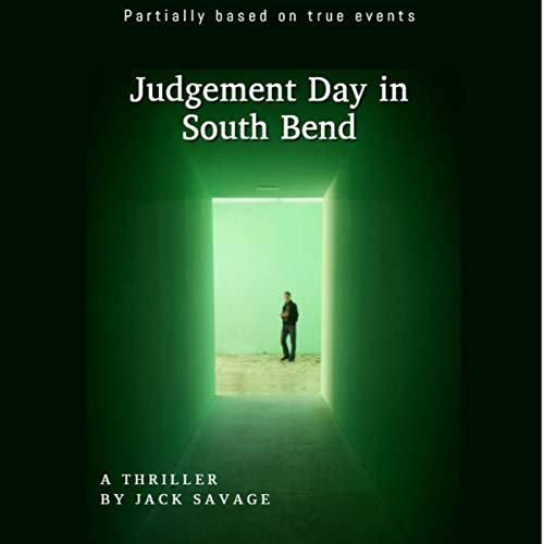 Judgement Day in South Bend audiobook cover art