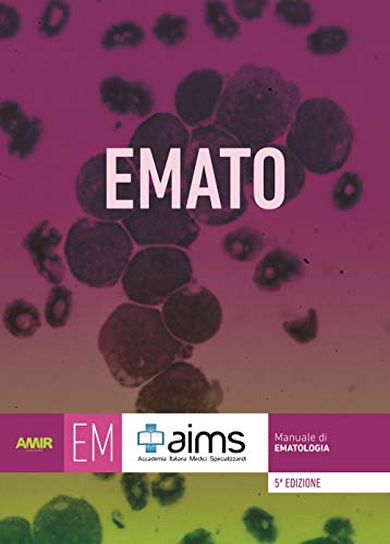 Manuale di ematologia. Concorso Nazionale SSM. Ediz. per la scuola