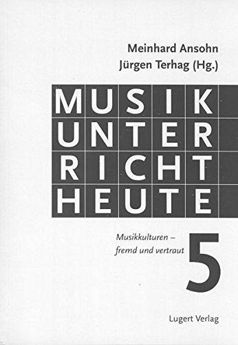 Musikunterricht heute 5