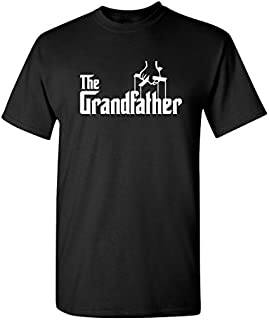 The Grandfather Gift for Dad Father's Day Mens Novelty Sarcastic Funny T Shirt