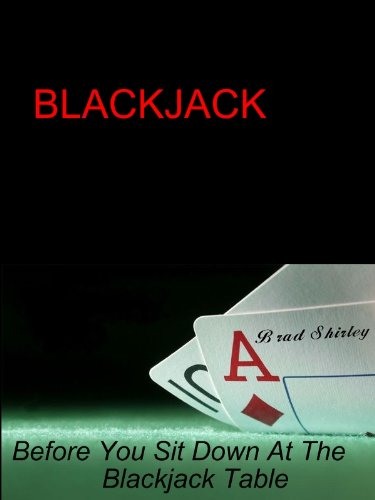 Blackjack (Before you sit down at the Blackjack table. Book 1) (English Edition)