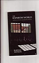 The Rainbow World: Japan in Essays and Translations