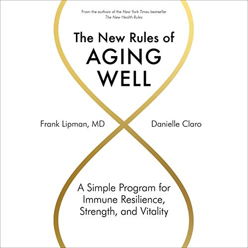 The New Rules of Aging Well Titelbild