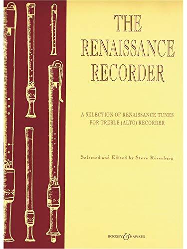 The Renaissance Recorder: A Selection of Renaissance Tunes. Alt-Blockflöte und Klavier.