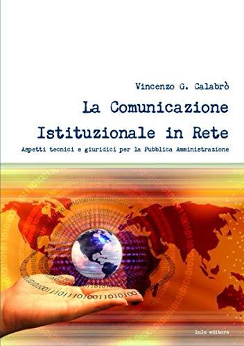 La Comunicazione Istituzionale in Rete