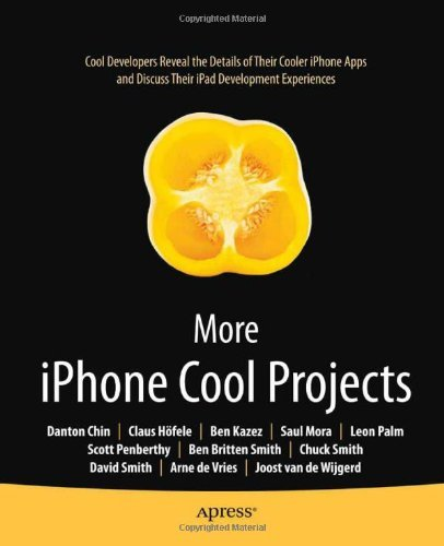 More iPhone Cool Projects: Cool Developers Reveal the Detail