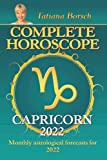 Complete Horoscope Capricorn 2022: Monthly Astrological Forecasts for 2022