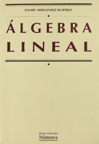 Álgebra lineal (Manuales universitarios)