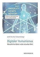 Digitaler Humanismus: Menschliche Werte in der virtuellen Welt