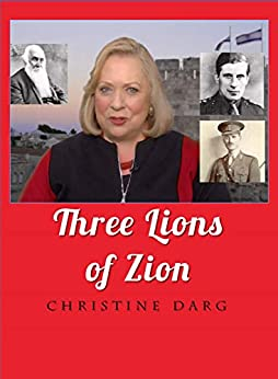 Three Lions of Zion by [Christine Darg]