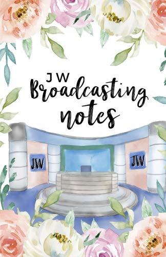 JW Broadcasting Notes