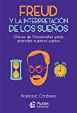 Freud y la interpretación de los sueños: 1 (Colección Nueva Era)