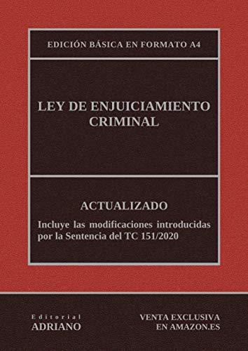 Ley de Enjuiciamiento Criminal (Edición básica en formato A4): Actualizada, incluyendo la última reforma recogida en la descripción