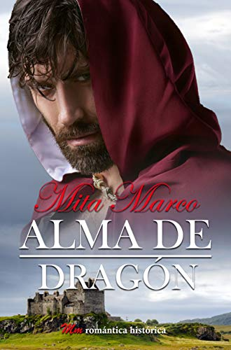 Alma de dragón (Pasión escocesa nº 2)