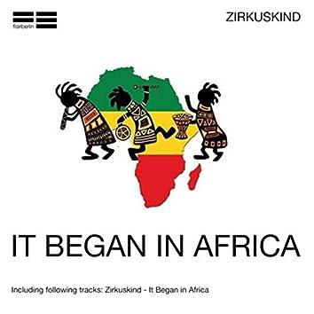 It Began in Africa
