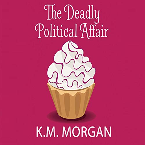 The Deadly Political Affair cover art
